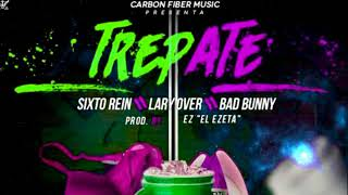 Trepate - Lary Over + Bad Bunny + Sixto Rein (Fifth UP REMIX)