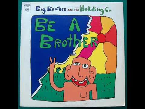 Big Brother and The Holding Co. -- I'll Change Your Flat Tire, Merle (1970)