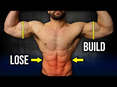 How to lose fat and gain muscle at the same time male
