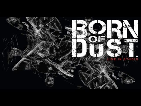 Born Of Dust Interview February Band of the Month
