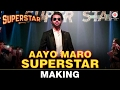 Download Aayo Maro Superstar - Making | Superstar | Dhruvin Shah, Rashami Desai & Arvind Vegda MP3 song and Music Video