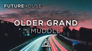 Older Grand - Muddle