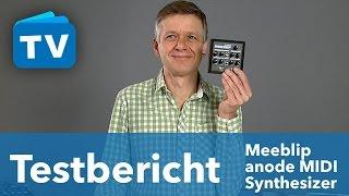 test meeblip anode midi synthesizer klein aber oho deutsch