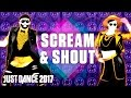 Just Dance 2017 Scream Shout By Will I Am Ft Britney Spears Official Track Gameplay US mp3