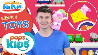 We Learn We Play Level 1 - Toys - Học Tiếng Anh Cùng POPS Kids
