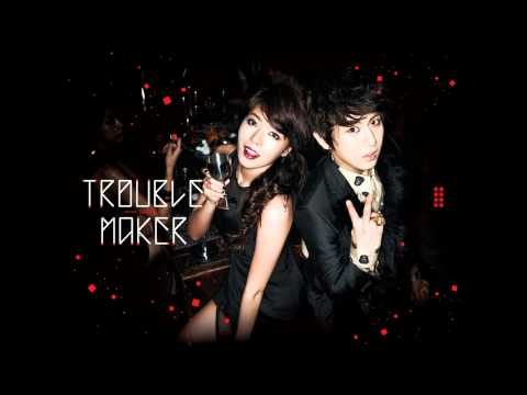 Trouble Maker - Trouble Maker (HyunA & Hyunseung) [Audio + DL]