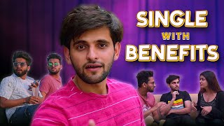 SINGLE with Benefits | Being Single | Funcho