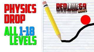 Physics Drop: Level 1-18 Guide •Android•IOS• │ Redline69 Games
