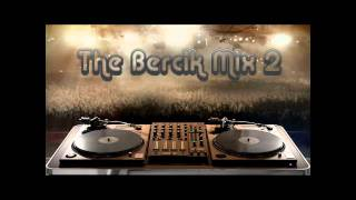 The Bercik Mix #2