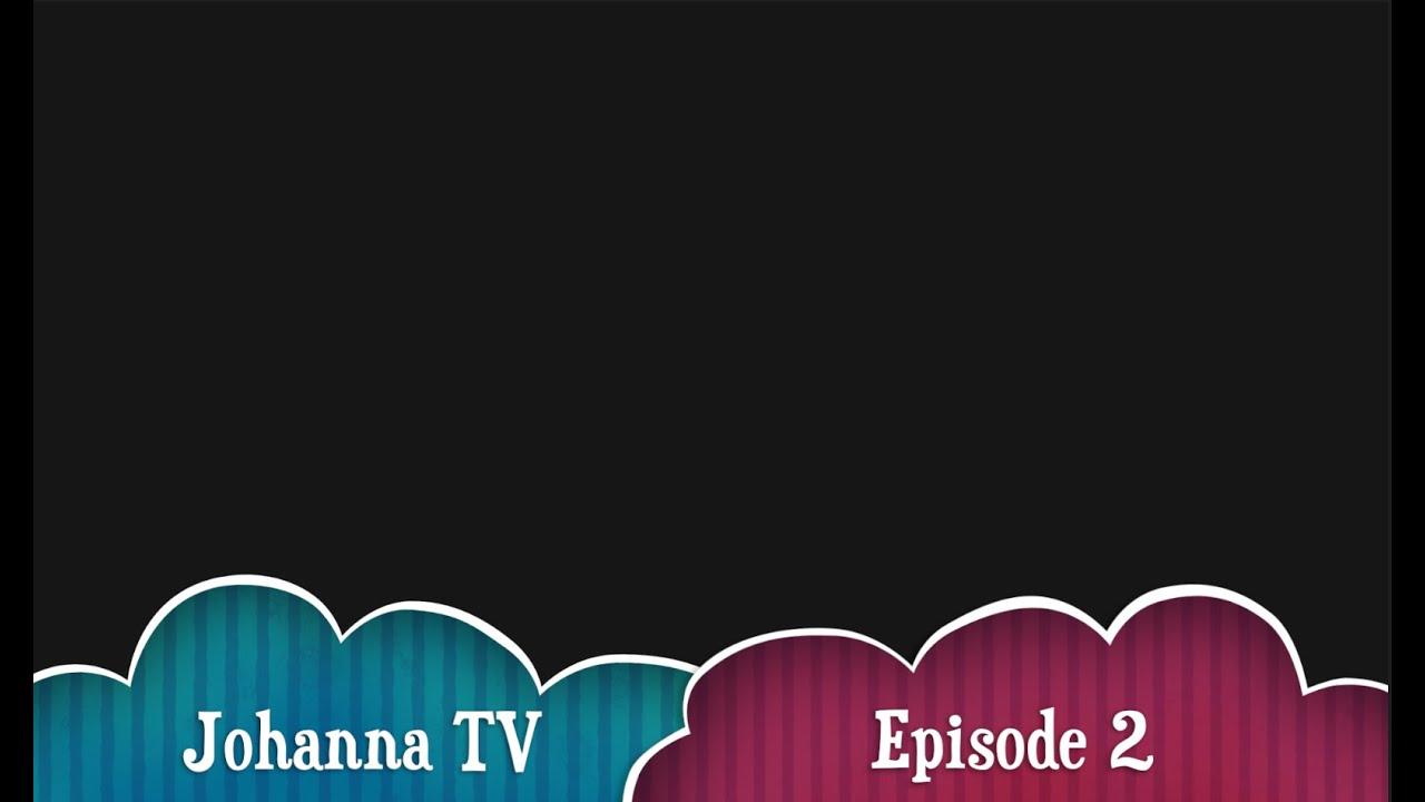 Johanna TV : Episode 2 with Honey
