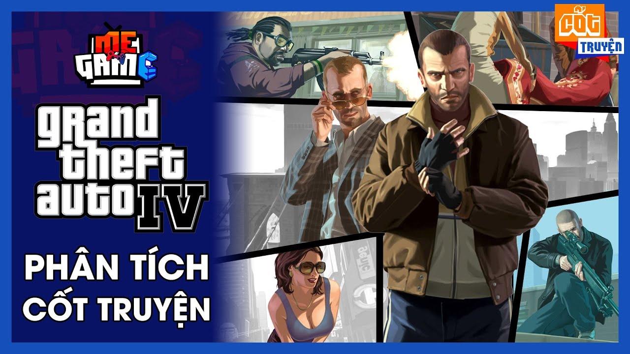 Phân Tích Cốt Truyện: GTA IV   Story Explained - Ở NHÀ CHƠI GAME #WITHME - meGAME