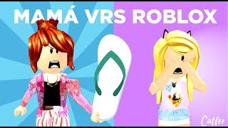Mom Vrs Roblox ? This happens when your mom sends you to the store but you're playing Roblox.
