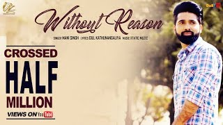 Without Reason - Mani Singh || Latest Punjabi Songs 2017 || Leinster Productions