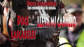 Doce Cascabeles - Los Churumbeles de España (Letra)