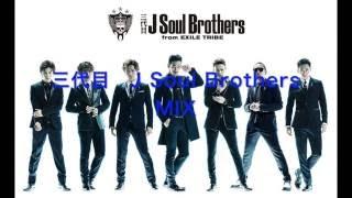 三代目 J Soul Brothers MIX 1.JSB Blue 2.R.Y.U.S.E.I. 3.O.R.I.O.N. 4...
