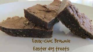 Faux-choc brownies  Easter dog treats