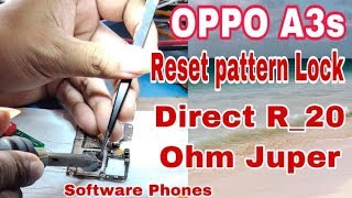 OppoA3sPatternUnlock, Oppo A3s Flashing,Real Me 3 Flashing  With
