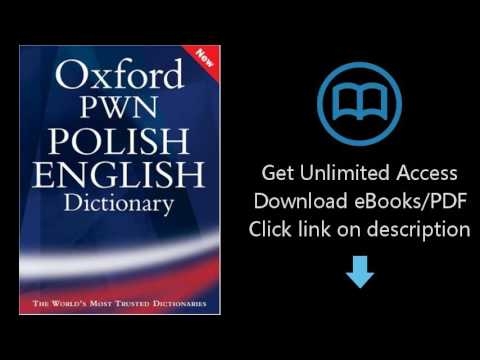 Download Oxford PWN Polish English Dictionary (Wielki slownik polsko-angielski) [P.D.F]