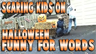 scaring kids on halloween to funny for words pranks