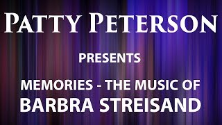 Patty Peterson presents Memories - the music of Barbra Streisand