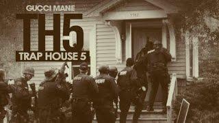 Gucci Mane - Go Go Gadget (Trap House 5)
