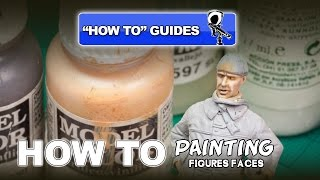 PAINTING FIGURES' FACES - STEP BY STEP