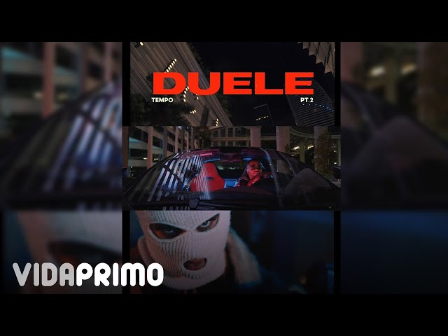 Tempo - Duele Pt.2 [Official Video]