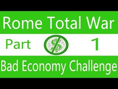 Bad Economy Challenge: Rome Total War. Part 1