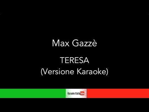 KARAOKE COVER - MAX GAZZE' - TERESA (BASE MUSICALE)