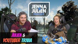 Podcast #142 - Julien & YouTuber Trivia