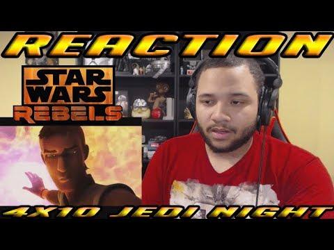 Star Wars Rebels Season 4 Episode 10 Jedi Night - REACTION!!!
