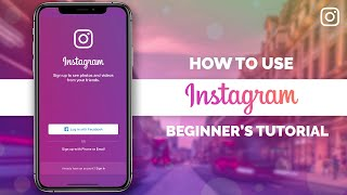 How to Use Instagram for Beginners in 2021