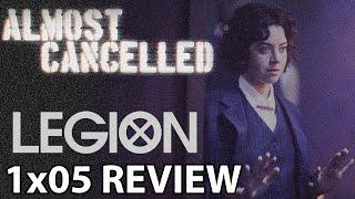 legion season 1 episode 5 chapter 5 review