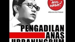 Sidang Anas (20) (9) : SIDANG ANAS URBANINGRUM 29 AGUSTUS 2014