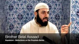Reflections on the Prophets - 4 - Expulsion - Belal Assaad