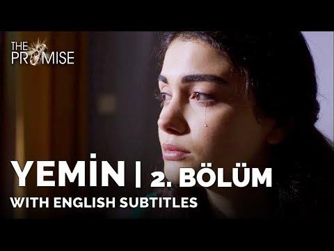 Yemin (The Promise) | 2. Bölüm (with English Subtitles)