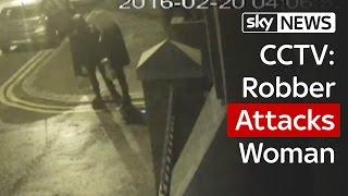 CCTV: Woman Attacked On London Street