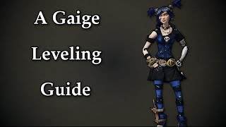 Gaige Leveling Guide From 1- 72 OP8 - Borderlands 2