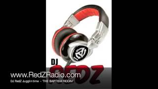 DJ Redz   Baptism Riddim
