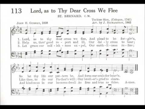 Lord, as to Thy Dear Cross We Flee (St Bernard)