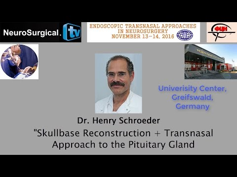Dr. Henry Schroeder: Skullbase Reconstruction and Transnasal Approach to the Pituitary Gland