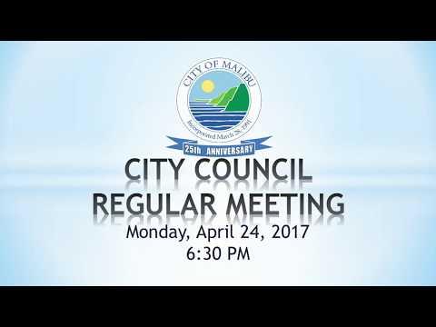 Malibu City Council Meeting April 24, 2017