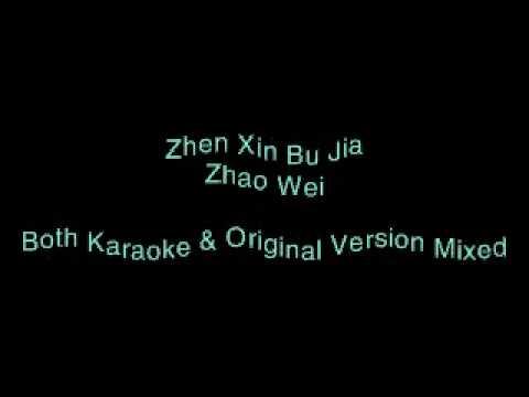 Zhen Xin Bu Jia (Original & Karaoke)