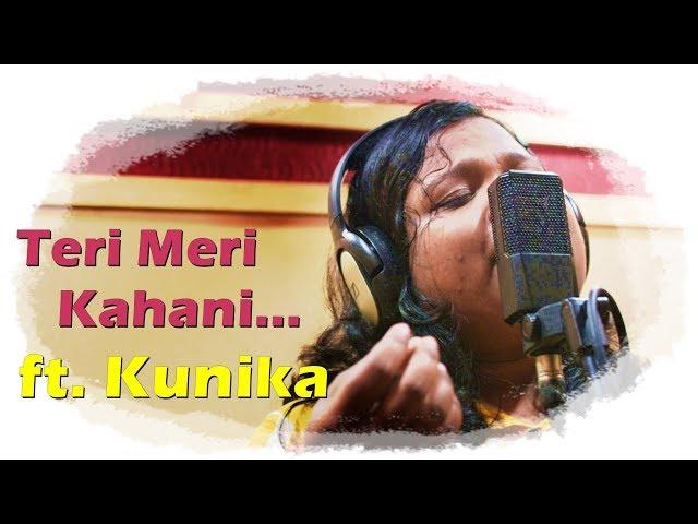 Teri Meri Kahani : Full Song - Kunika || Ranu Mondal || Himesh Reshammiya (cover song)