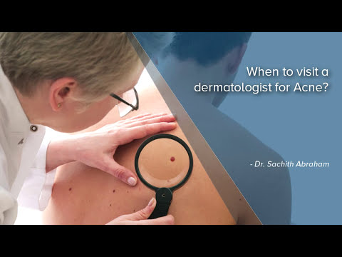 When To Visit A Dermatologist For Acne? - Manipal Hospital