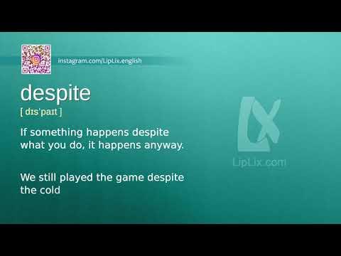 Despite : B1 level english vocabulary lesson, www.LipLix.com