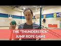 PE Games: The Thunderstick Challenge |Jumprope Game|