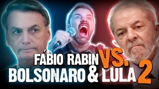 Fábio Rabin - Piadas com Lula e Bolsonaro