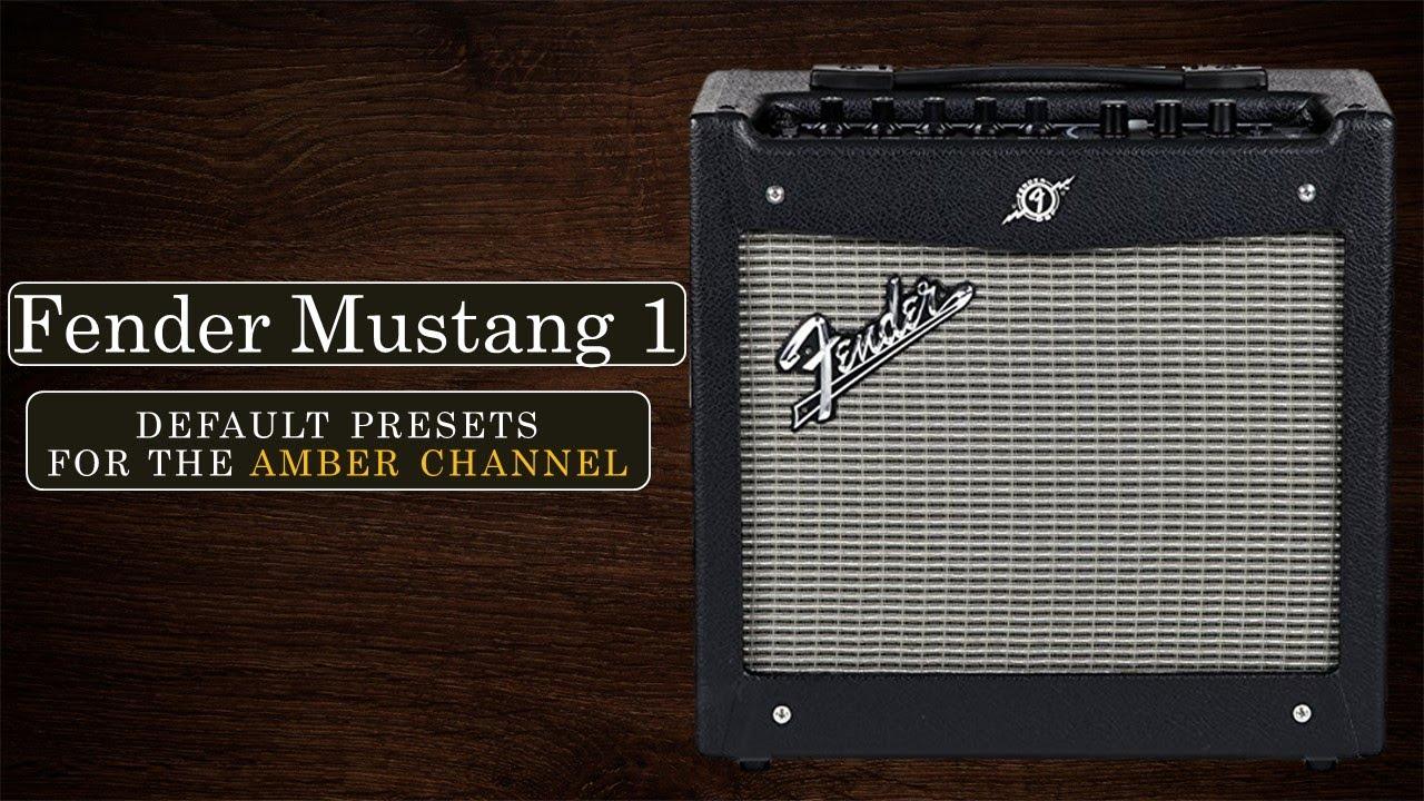 Fender Mustang 1 V2 >> Fender Mustang 1 V2 Amber Channel Default Patches Demo