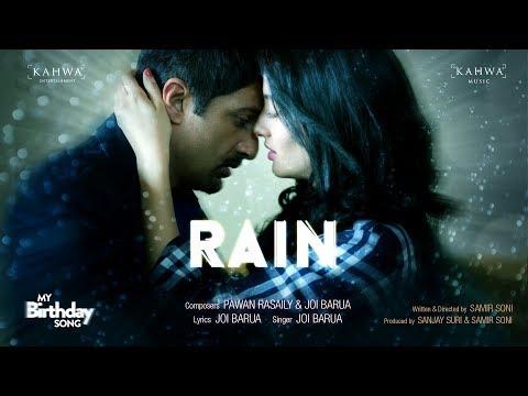 RAIN | MY BIRTHDAY SONG  | JOI BARUA |...